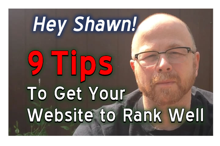 Nine Tips To Get Your Website To Rank Well