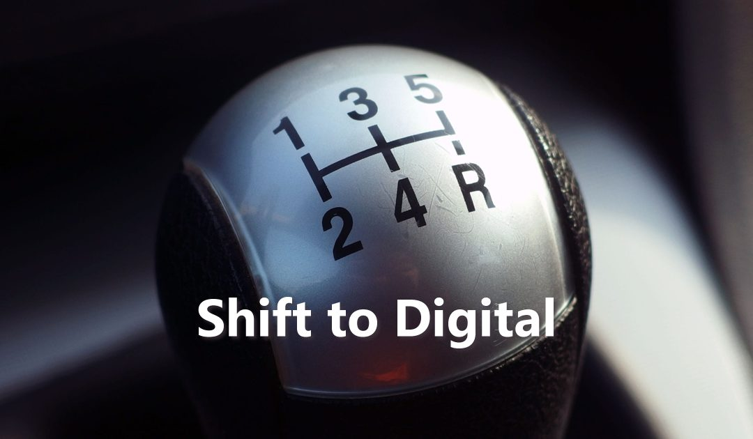 Why You Should Shift to Digital Now